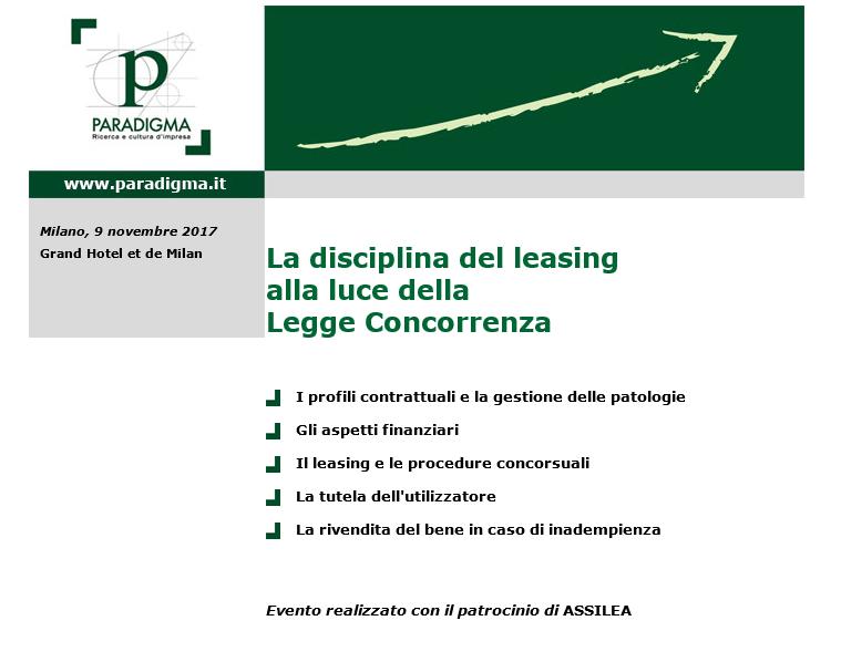 La disciplina del leasing alla luce della Legge Concorrenza – Milano, 9 novembre 2017 Grand Hotel et de Milan