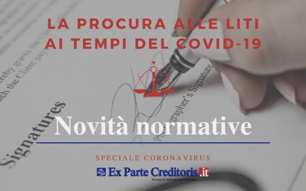 """CONVERSIONE DECRETO """"CURA ITALIA"""": procura alle liti """"digitale"""" per favorire il distanziamento sociale"""